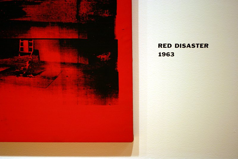 Andy Warhol's Red Disaster too    (click for previous picture)